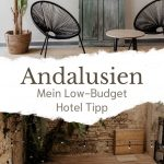Andalusien - Mein Low Budget Hotel Tipp